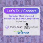 Let's Talk Careers! Canada's Most Informed School and Students Competition